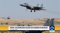 Irak: Suudi jetleri sınırı ihlal ederse vururuz