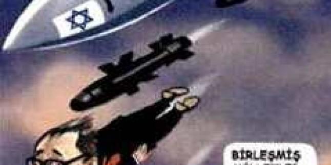 Karikatür: BM Dünya Halklarının Düşmanı Olan Siyonizme Uşak Olmuştur…