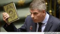 Belçikalı İslam Düşmanı Siyasetçi, Kur'an-ı Kerim'e Hakaret Etti…