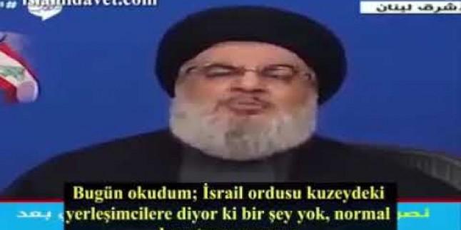 Seyyid Hasan Nasrullah Siyonistlere diyorum ki kendinizi bir an bile güvende hissetmeyin