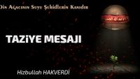 Üstad Hizbullah HAKVERDİ'nin Taziye Mesajı