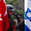 Siyonist İsrail: Türkiye ile Suriye'de operasyon yapabiliriz