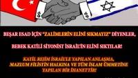 """Tasarım: Beşar Esad İçin """"Zalimlerin Elini Sıkmayız"""" Diyenler, Bebek Katili Siyonist İsrail'in Elini Sıktılar!"""
