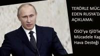Putin: ÖSO'ya IŞİD'le mücadele kapsamında hava desteği sağlıyoruz