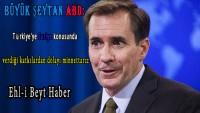 Büyük Şeytan ABD: Türkiye'ye Suriye konusunda verdiği katkılardan dolayı minnettarız