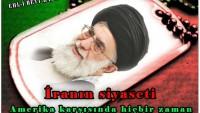 Tasarım: İmam Ali Hamaney: İran'ın siyaseti Amerika karşısında hiçbir zaman değişmeyecek