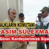 General Kasım Süleymani: Canımızı Sünni Kardeşlerimize Siper Etmişiz