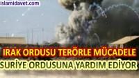 Irak Ordusu IŞİD Teröristlerinin Suriye'deki Mevzilerini Vurdu: 30 Ölü