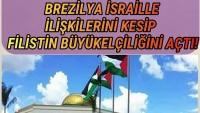 Brezliya'da Filistin Büyükelçiliği açıldı