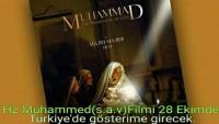 """Muhammed Resulullah (ASM)"""" (2015) filmi, 28 Ekim'de Türkiye sinemalarında"""