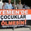 Türkiye Halkının Yemen halkının yanında yer alması Suudi katilleri kızdırdı