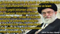 İmam Ali Hamaney: Hac, vahdet ve bütünlük odağıdır…