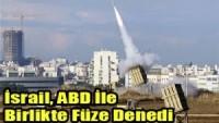 İsrail füze denemesinin başarısız sonuçlandığı itiraf edildi…