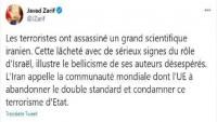 Zarif: İranlı bir bilim adamının öldürülmesi savaş yanlılarının çaresizliklerini gösteriyor