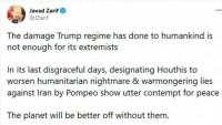 Zarif: Trump rejiminin olmadığı bir dünya daha iyi olacak