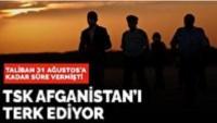 Türkiye Askerlerinin Afganistan'ı Boşaltma Sürecinin Başlaması