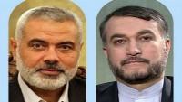 Emir Abdullahiyan, Hamas Lideri ile telefonda görüştü
