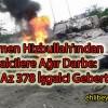 Yemen Hizbullah'ından İşgalcilere Ağır Darbe: En Az 378 İşgalci Gebertildi
