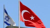 Türkiye ile Siyonist rejim ilişkileri gelişiyor
