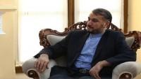 Emir Abdullahiyan: İran bölgenin istikrarsızlığının tüm ülkelere zararlı olduğuna inanıyor