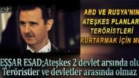 Esad, ABD ve Rusya'nın ateşkes planlarına tepki gösterdi