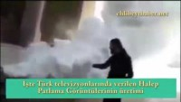 İşte Türk televizyonlarında verilen Halep Patlama Görüntülerinin üretimi