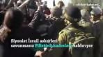 Video: Siyonist İsrail Askeri Filistinli Kadınlara Saldırıyor