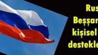 Rusya: Beşşar Esad'ı kişisel olarak desteklemiyoruz