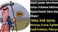 Büyük Şeytan Amerikanın Suriye Ordusuna Saldırısına Destek Veren Bazı Ülkeler…