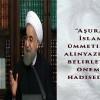 Ruhani'den AŞURA Açıklaması