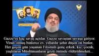 Seyyid Hasan Nasrallah: Yalandan Sünnî Görünen Liderler İsrail'i Dost Olarak Kabul Ediyorlar