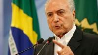 Brezilya halkının yüzde 97'si Başkan Temer'e karşı çıkıyor
