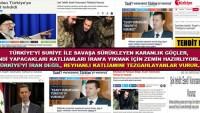Türkiye'yi Suriye ile savaşa sürükleyen karanlık güçler, kendi yapacakları katliamları İran'a yıkmak için zemin hazırlıyorlar